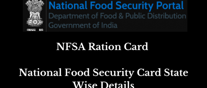 NFSA Ration Card - National Food Security Card State Wise Details