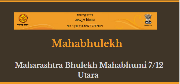 Mahabhulekh - Maharashtra Bhulekh Mahabhumi 7/12 Utara