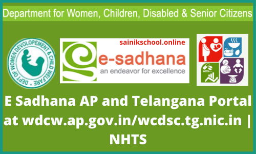 E Sadhana AP and Telangana Portal at wdcw.ap.gov.in/wcdsc.tg.nic.in | NHTS