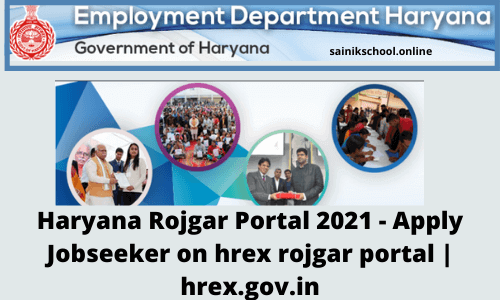 Haryana Rojgar Portal 2021 - Apply Jobseeker on hrex rojgar portal | hrex.gov.in